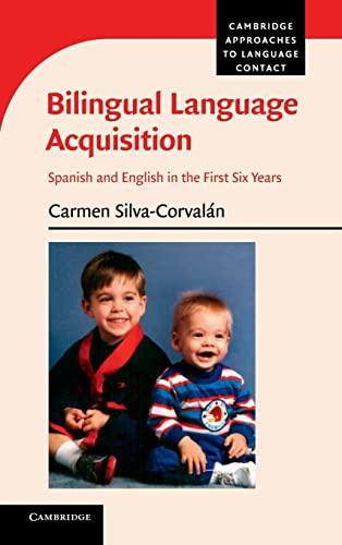 9781107024267: Bilingual Language Acquisition (Cambridge Approaches to Language Contact)