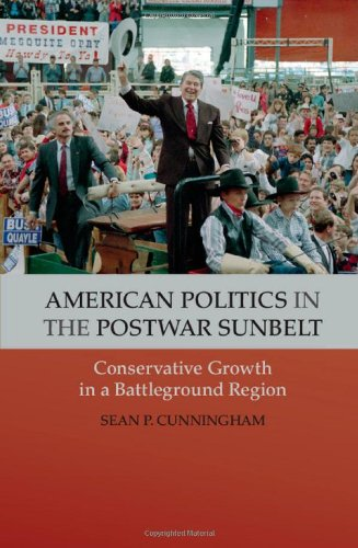 9781107024526: American Politics in the Postwar Sunbelt: Conservative Growth in a Battleground Region (Cambridge Essential Histories)