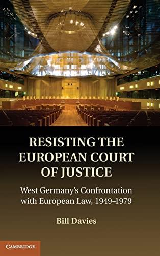 Resisting the European Court of Justice Hardback: Davies
