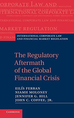 The Regulatory Aftermath of the Global Financial: Ferran, Professor Eilís;