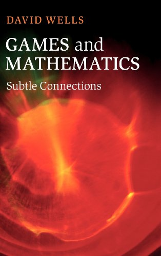 Games and Mathematics: Subtle Connections (1107024609) by David Wells