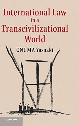 9781107024731: International Law in a Transcivilizational World