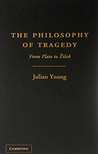 9781107025059: The Philosophy of Tragedy: From Plato to Žižek