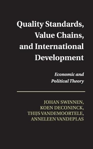 9781107025912: Quality Standards, Value Chains, and International Development: Economic and Political Theory