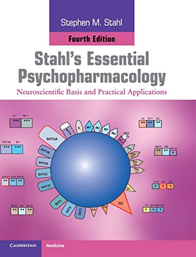 9781107025981: Stahl's Essential Psychopharmacology: Neuroscientific Basis and Practical Applications