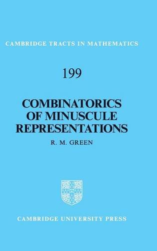 9781107026247: Combinatorics of Minuscule Representations (Cambridge Tracts in Mathematics, Series Number 199)