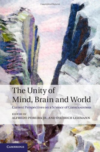 9781107026292: The Unity of Mind, Brain and World: Current Perspectives on a Science of Consciousness