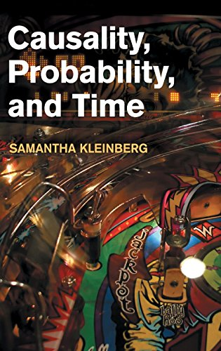 9781107026483: Causality, Probability, and Time