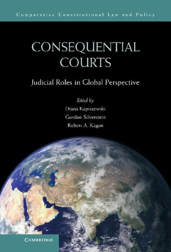 9781107026537: Consequential Courts: Judicial Roles in Global Perspective (Comparative Constitutional Law and Policy)
