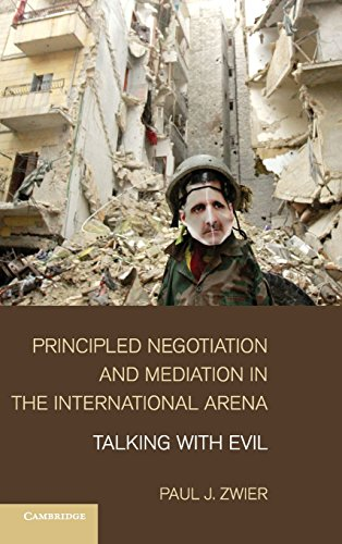 9781107026872: Principled Negotiation and Mediation in the International Arena: Talking with Evil