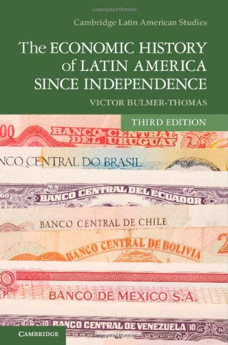 9781107026902: The Economic History of Latin America Since Independence (Cambridge Latin American Studies)