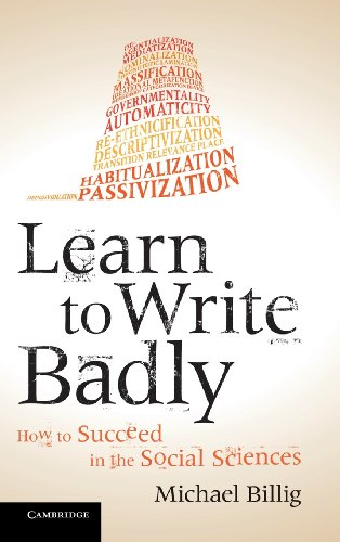 9781107027053: Learn to Write Badly: How to Succeed in the Social Sciences