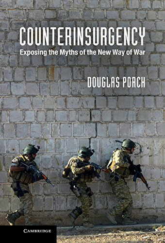 9781107027381: Counterinsurgency: Exposing the Myths of the New Way of War