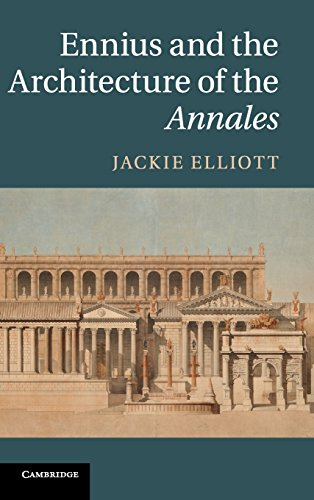 9781107027480: Ennius and the Architecture of the Annales