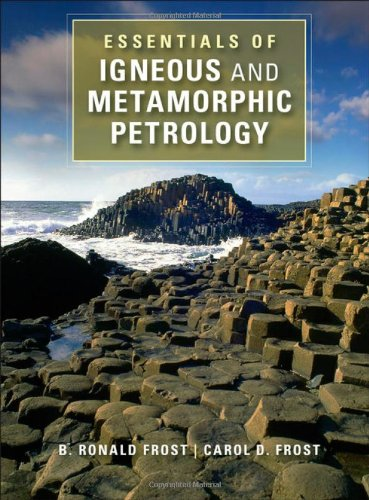 9781107027541: Essentials of Igneous and Metamorphic Petrology