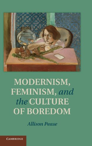 9781107027572: Modernism, Feminism and the Culture of Boredom