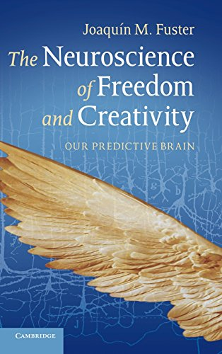 9781107027756: The Neuroscience of Freedom and Creativity: Our Predictive Brain