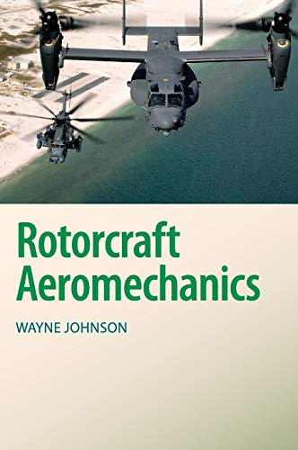 9781107028074: Rotorcraft Aeromechanics (Cambridge Aerospace Series)