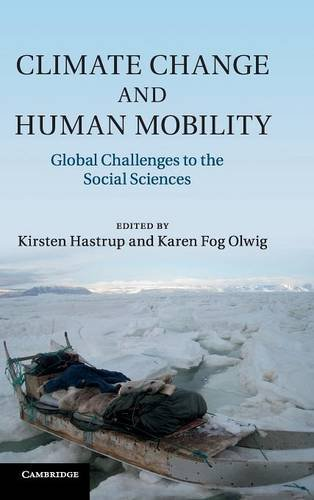9781107028210: Climate Change and Human Mobility: Challenges to the Social Sciences