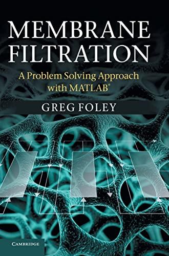 Membrane Filtration: GREG FOLEY