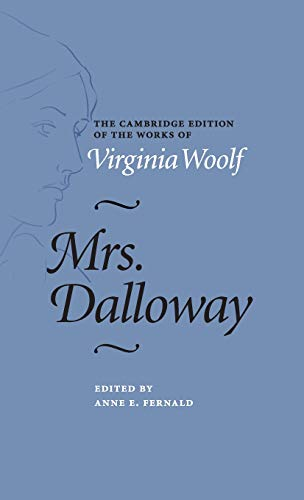 9781107028784: Mrs Dalloway (The Cambridge Edition of the Works of Virginia Woolf)