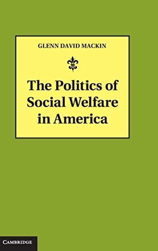 9781107029026: The Politics of Social Welfare in America