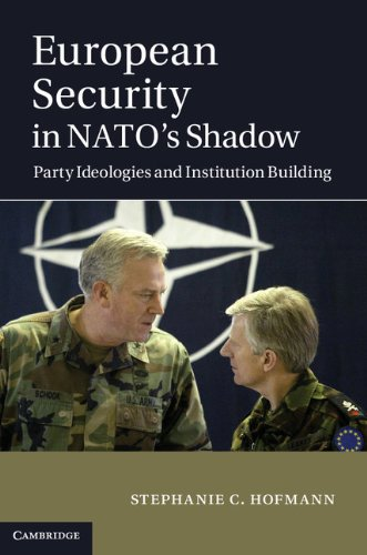 9781107029095: European Security in NATO's Shadow: Party Ideologies and Institution Building