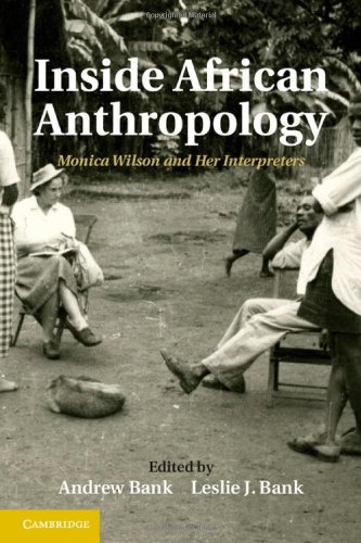 9781107029385: Inside African Anthropology: Monica Wilson and her Interpreters (The International African Library)