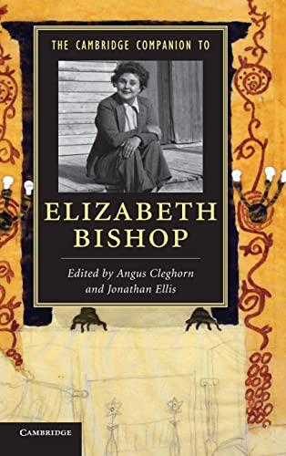 9781107029408: The Cambridge Companion to Elizabeth Bishop (Cambridge Companions to Literature)