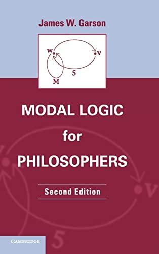 9781107029552: Modal Logic for Philosophers