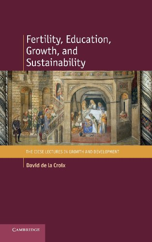 9781107029590: Fertility, Education, Growth, and Sustainability Hardback (The CICSE Lectures in Growth and Development)
