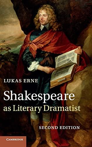9781107029651: Shakespeare as Literary Dramatist
