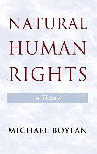 9781107029859: Natural Human Rights: A Theory