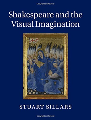Shakespeare and the Visual Imagination (Hardcover)