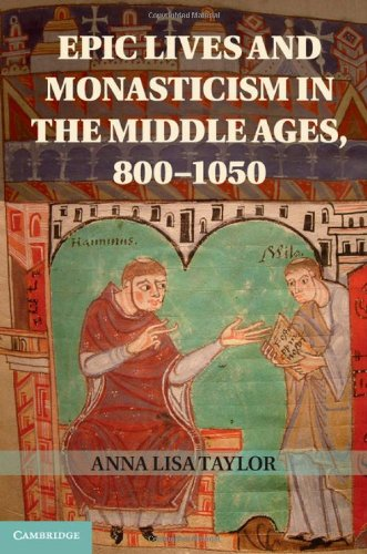 9781107030503: Epic Lives and Monasticism in the Middle Ages, 800-1050