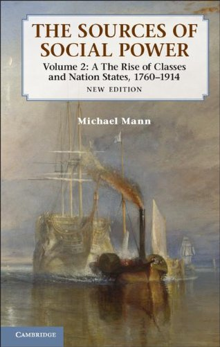 9781107031180: The Sources of Social Power: Volume 2, The Rise of Classes and Nation-States, 1760-1914 2nd Edition Hardback