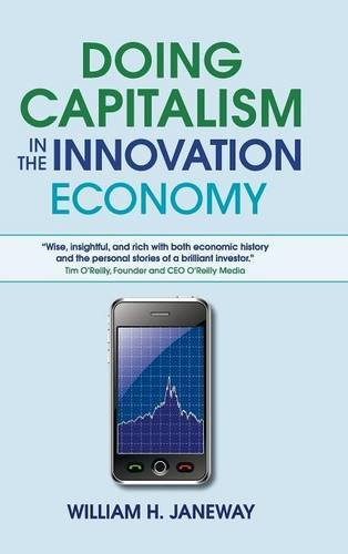 9781107031258: Doing Capitalism in the Innovation Economy: Markets, Speculation and the State