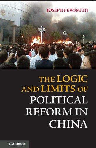 9781107031425: The Logic and Limits of Political Reform in China Hardback