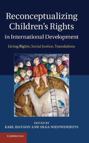 9781107031517: Reconceptualizing Children's Rights in International Development: Living Rights, Social Justice, Translations