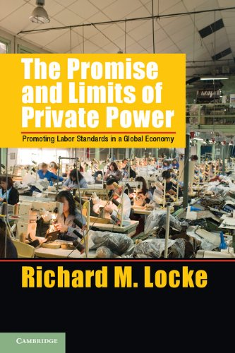 9781107031555: The Promise and Limits of Private Power: Promoting Labor Standards in a Global Economy (Cambridge Studies in Comparative Politics)