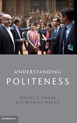 9781107031685: Understanding Politeness