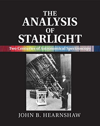 9781107031746: The Analysis of Starlight: Two Centuries of Astronomical Spectroscopy