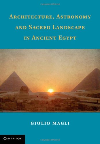 9781107032088: Architecture, Astronomy and Sacred Landscape in Ancient Egypt