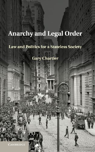 9781107032286: Anarchy and Legal Order: Law and Politics for a Stateless Society