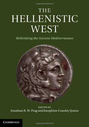 9781107032422: The Hellenistic West: Rethinking the Ancient Mediterranean