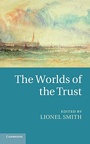 The Worlds of the Trust: Alexandru Krist�ly, Lionel Smith
