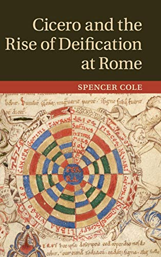 9781107032507: Cicero and the Rise of Deification at Rome