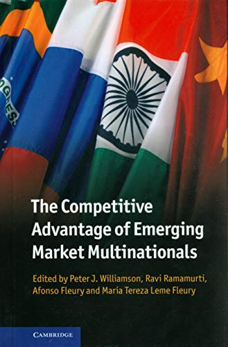 9781107032552: The Competitive Advantage of Emerging Market Multinationals