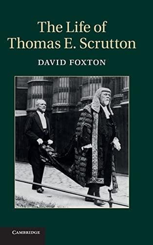 9781107032583: The Life of Thomas E. Scrutton