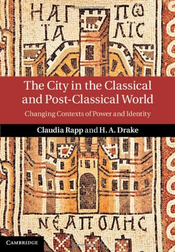 9781107032668: The City in the Classical and Post-Classical World